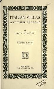 Cover of: Italian villas and their gardens | Edith Wharton