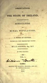 Cover of: Observations on the state of Ireland, principally directed to its agriculture and rural population