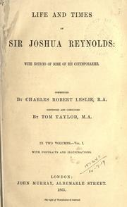 Cover of: Life and times of Sir Joshua Reynolds