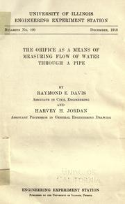 Cover of: The orifice as a means of measuring flow of water through a pipe