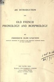 An introduction to Old French phonology and morphology by Frederick Bliss Luquiens