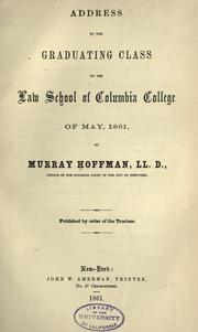 Cover of: Address to the graduating class of the Law School of Columbia College of May, 1861