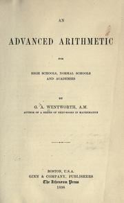Cover of: An advanced arithmetic for high schools, normal schools, and academies