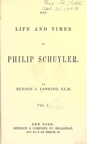 Cover of: The life and times of Philip Schuyler