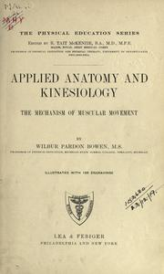 Applied anatomy and kinesiology by Wilbur Pardon Bowen