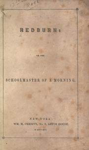 Cover of: Redburn, or, The schoolmaster of a morning by