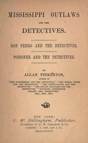 Cover of: Mississippi outlaws and the detectives: Don Pedro and the detectives. Poisoner and the detectives.