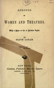 Cover of: Apropos of women and theatres