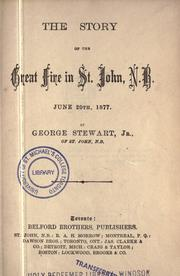 The story of the great fire in St. John, N.B., June 20th, 1877 by Stewart, George