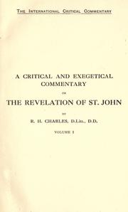 Cover of: A critical and exegetical commentary on the Revelation of St. John by R. H. Charles