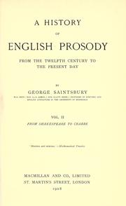 Cover of: A history of English prosody from the twelfth century to the present day