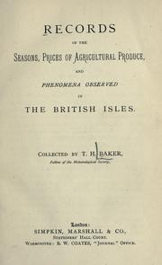 Cover of: Records of the seasons, prices of agricultural produce and phenomena observed in the British Isles