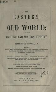 Cover of: The Eastern, or old world: embracing ancient and modern history.