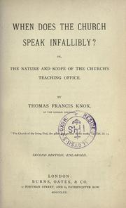 Cover of: When does the church speak infallibly? by Thomas Francis Knox