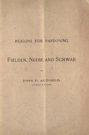Cover of: Reasons for pardoning Fielden, Neebe and Schwab
