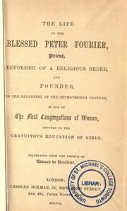 Cover of: The life of the Blessed Peter Fourier