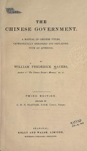The Chinese government by William Frederick Mayers