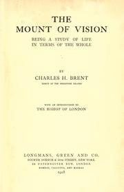 Cover of: The mount of vision | Charles Henry Brent