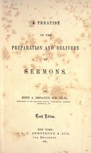 A treatise on the preparation and delivery of sermons by John Albert Broadus