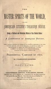 Cover of: The master spirits of the world, and the American citizen's treasure house