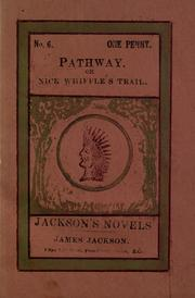 Cover of: Pathaway, or Nick Whiffles on the trail |