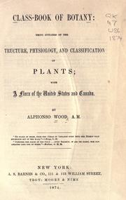 A class-book of botany by Alphonso Wood
