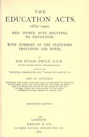 Cover of: The education acts, 1870-1902, and other acts relating to education