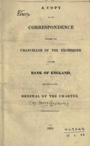 Cover of: A copy of the correspondence between the Chancellor of the exchequer and the Bank of England