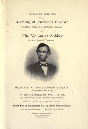 Cover of: Masterful tributes to the memory of President Lincoln