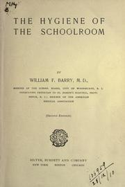 Cover of: The hygiene of the schoolroom