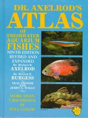 Atlas of freshwater aquarium fishes by Herbert R. Axelrod