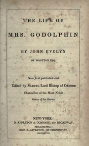 Cover of: The life of Mrs. Godolphin by John Evelyn ..