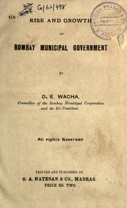 Cover of: Rise and growth of Bombay municipal government
