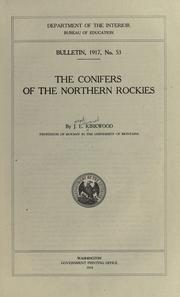 Cover of: The conifers of the northern Rockies
