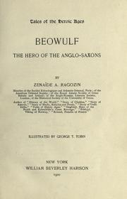 Cover of: Be owulf, the hero of the Anglo-Saxons | Zénaïde A. Ragozin