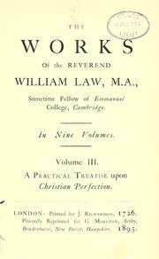 Cover of: The works of the Reverend William Law, M.A