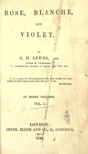 Cover of: Rose, Blanche, and Violet