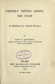 Friendly visiting among the poor by Mary Ellen Richmond