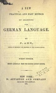 Cover of: A new practica and easy method of learning the German language