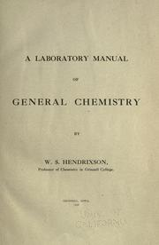 Cover of: A laboratory manual of general chemistry