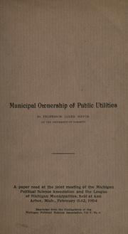 Municipal ownership of public utilities by James Mavor