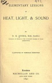Cover of: Elementary lessons in heat, light, and sound