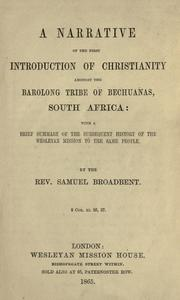 Cover of: A narrative of the first introduction of Christianity amongst the Barolong tribe of Bechuanas, South Africa