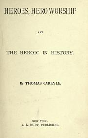 Cover of: Heroes, hero-worship and the heroic in history