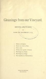 Cover of: Gleanings from our vineyard