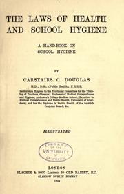 Cover of: The laws of health and school hygiene