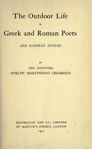 Cover of: The outdoor life in Greek and Roman Poets, and kindred studies