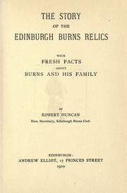 Cover of: The story of the Edinburgh Burns relics: with fresh facts about Burns and his family