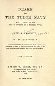 Drake and the Tudor navy by Sir Julian Stafford Corbett