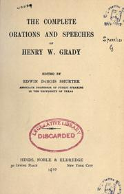 Cover of: The complete orations and speeches of Henry W. Grady